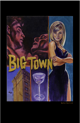 Big Town, Print by Terry Luc by Terry Luc, click on art image to view and buy on Amazon
