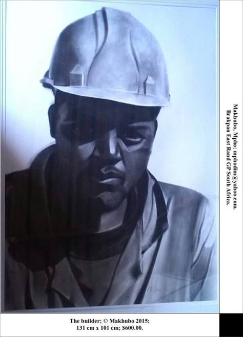 The builder, Mpho Makhubo of Tsakane, Brakpan, South Africa. Conte and pastels on Fabriano paper, 131cm x 101cm, USD 600